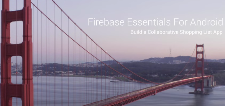 Firebase Essentials For Android